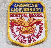 AMERICAS BIRTHPLACE OF A NATION BI CENTENNIAL ANNIVERSARY PATCH BOSTON MASSACHUS