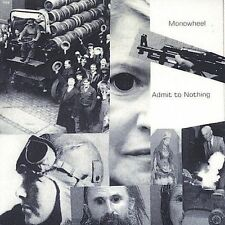 MONOWHEEL - ADMIT TO NOTHING NEW CD