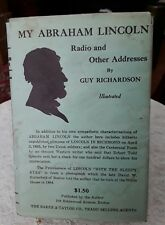 My Abraham Lincoln: Radio and Other Addresses by Richardson, Guy signed 1937