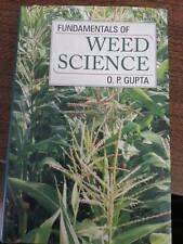 Fundamentals of Weed Science: A Textbook Gupta, O P