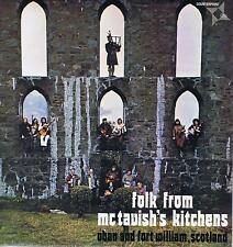 LP SCOTLAND Mc TAVISH'KITCHENS FOLK FROM Mc TAVISH'S FORT WILLIAM