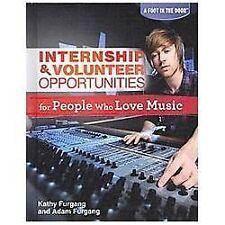 Internship & Volunteer Opportunities for People Who Love Music (Foot in the Door