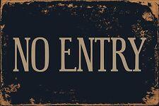 "No Entry 8"" x 12"" Vintage Aluminum Retro Metal Sign VS494"