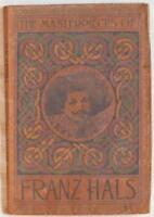 THE MASTERPIECES OF FRANZ HALS OLANDA OLANDESE DUTCH HOLLAND 1907