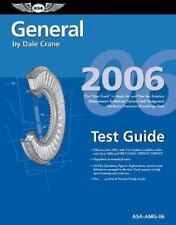 General Test Guide 2006: The Fast-Track to Study for and Pass the FAA Aviation