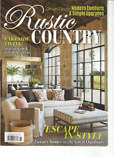 RUSTIC COUNTRY MAGAZINE FALL 2017 ESCAPE IN STYLE LUXURY HOMES IN THE GREAT OUTD