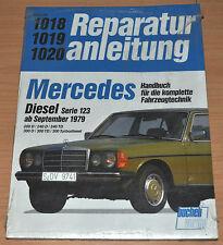 MERCEDES 200 240 300 D TD TDT Diesel W123 ab 09/1979 Reparaturanleitung B1018