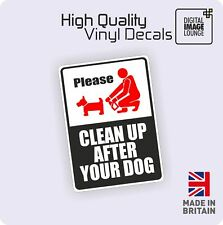 PLEASE CLEAN UP AFTER YOUR DOG PLASTIC SIGN 150 X 210MM