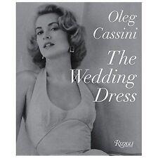 *New In Plastic* THE WEDDING DRESS [9780847841820] - OLEG CASSINI Free Shipping