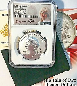 2021 Canada $1 PEACE DOLLAR UHR NGC REVERSE PROOF 70 FDI -  Taylor Signed  🇨🇦