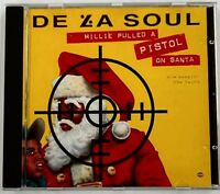 De La Soul - Millie Pulled a Pistol on Santa/Keepin the Faith mixes CD