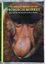 THE NATURAL HISTORY OF THE PROBOSCIS MONKEY SIGNED COPY PB