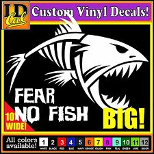 "BIG 10"" Skeleton FEAR NO FISH  fishing car window vinyl decal Sticker HUGE!!"
