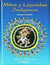 Mitos Y Leyendas Indigenas (Coleccion Rascacielos) (Spanish Edition)-ExLibrary