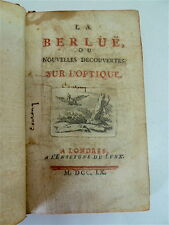 LIVRE RARE La berlüe, ou nouvelles découvertes sur l'optique 1760 XVIII