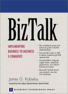 BizTalk: Implementing Business-to-business E-commerce (Prentice Hall Series on,