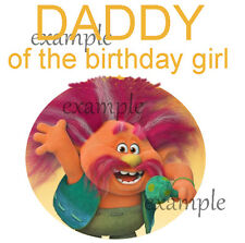 Trolls # 21 - 8 x 10 - T Shirt Iron On Transfer - Daddy of Birthday Girl - Boy