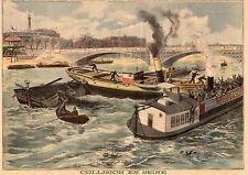 PARIS PONT ROYAL COLLISION BATEAU VAPEUR ST GEORGES STEAMER IMAGE 1897 PRINT