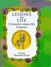 Vivian Elisabeth Glyck~12 LESSONS ON LIFE~SIGNED 1ST/DJ~NICE COPY