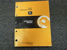 John Deere 210Le Landscape Loader Owner Operator Maintenance Manual Omt160984