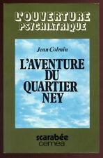 JEAN COLMIN, L'AVENTURE DU QUARTIER NEY