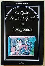 La Quete Du Saint-graal Et L'imaginaire - Georges BERTIN éd C Corlet 1997