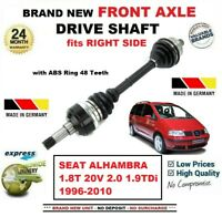 FOR SEAT ALHAMBRA 1.8T 20V 2.0 1.9TDi 1996-2010 NEW FRONT AXLE RIGHT DRIVESHAFT
