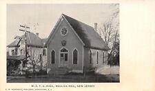 Mullica Hill NJ~WCTU Hall~Women's Christian Temperance Union~Prohibition~1905