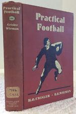 PRACTICAL FOOTBALL-By Herbert Orin Crisler and Elton Ewart Wieman, 1934
