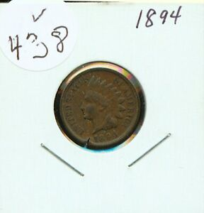 1894 INDIAN HEAD CENT (V438) EF NICE OLD COIN