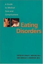 Eating Disorders: A Guide to Medical Care and Complications