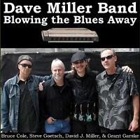 """Dave Miller Band CD - """"Blowing the Blues Away"""" - 10% donated to Jazz Unlimited!"""