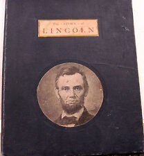 ANTIQUE BOOK 1906 ED OF THE LIFE OF LINCOLN ILLUSTRATED L H NELSON PORTLAND ME