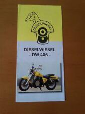 Dieselwiesel DW 406 Diesel-Motorrad, 6 S. Faltprospekt ca 2005
