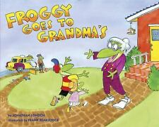 Froggy Goes to Grandma's: By London, Jonathan