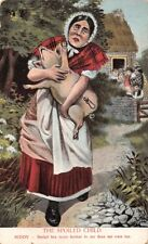 WOMAN RUNNING WITH PIG~THE SPOILED CHILD~BEDAD HES MORE .. COMIC POSTCARD 1910s