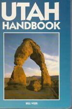 Utah Handbook (Moon Handbooks),Bill Weir