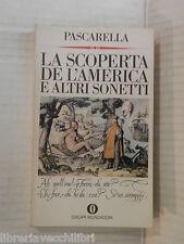 LA SCOPERTA DE L AMERICA E ALTRI SONETTI Cesare Pascarella Anna Maria Moroni di