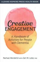 Creative Engagement : A Handbook of Activities for People With Dementia, Pape...