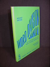 Word Division Manual The Fifteen Thousand Most Used Words in Business Siverthorn