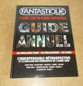 L'ECRAN FANTASTIQUE guide annuel RETROSPECTIVE 2008 - FINANCIERE DE LOISIRS