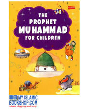 The Prophet Muhammad for Children By Ed. Tajwar Hassan Gift Ideas Book Muslims