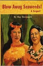 BLOW AWAY SEAWEEDS! :Memoirs of an Artist -  May Davenport RARE!