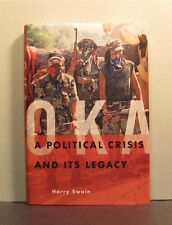 Oka,  A Political Crisis and Its Legacy,  Mohawk People of Quebec