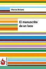 Ediciones Fénix: El Manuscrito de un Loco : (low Cost). Edición Limitada by...