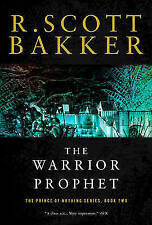 The Warrior Prophet by R Scott Bakker (Paperback, 2008)