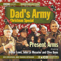 DAD'S ARMY - Christmas Special - Present Arms - CD Audio Book - Wartime Comedy