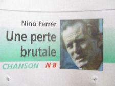 JOURNAL DU DECES DE : NINO FERRER - UNE PERTE BRUTALE - 14/08/1998 -
