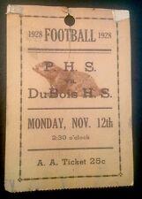 1928 Football Game Stub PHS vs DUBOIS High School Monday, November 12, 1928