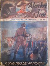 Alaska JIM n°19 1937 - L'Asso della Polizia Canadese ed. SAEV Originale  [G318]